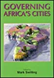 Governing Africa's Cities 9781868143054