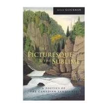 The Picturesque and the Sublime: A Poetics of the Canadian Landscape