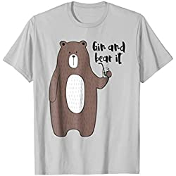Gin and Bear It - Gin Drinker T-Shirt