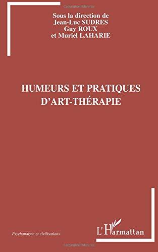 Download Humeurs et pratiques d'art-thérapie (French Edition) ebook