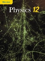 Nelson Physics 12: Student Text, National Edition