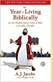 The Year of Living Biblically Publisher: Simon & Schuster; Reprint edition