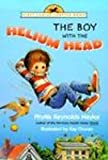 The Boy with the Helium Head, Phyllis Reynolds Naylor, 0613073894
