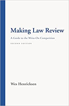 Book Making Law Review: A Guide to the Write-On Competition Second Edition