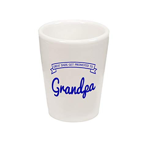 (Style In Print Royal Blue Great Dads Get Promoted to Grandpa Ceramic Shot Glass Cup)
