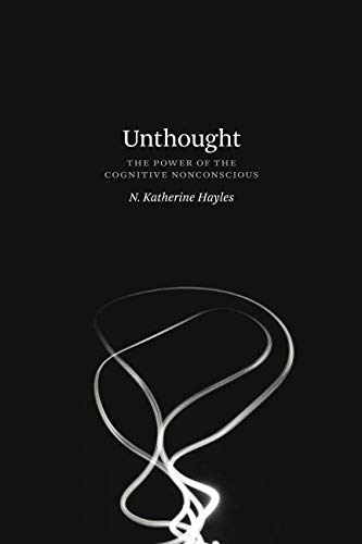 Unthought: The Power of the Cognitive Nonconscious