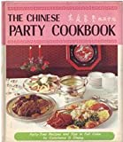 The Chinese Party Cookbook, Constance D. Chang, 0385012950