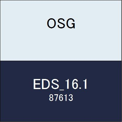 OSG エンドミル EDS_16.1 商品番号 87613