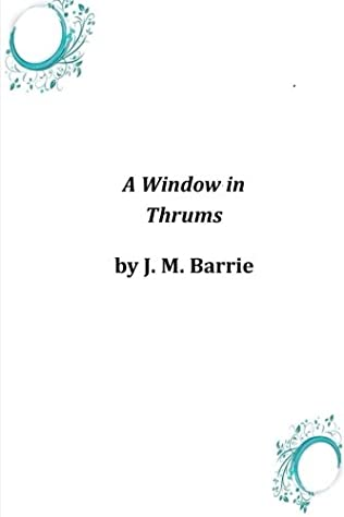 book cover of A Window in Thrums