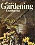 Practical Gardening Encyclopedia, , 0442228872