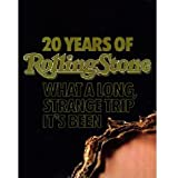20 Years of Rolling Stone; What a Long, Strange Trip It's Been