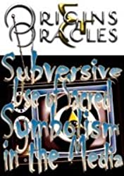 Origins & Oracles - Subversive Use of Sacred Symbolism in the Media (Orgins and Oracles)