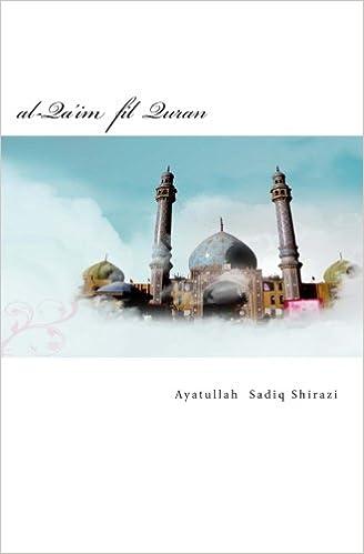 al-Qa'im fil Quran: Der Sich-Erhebende im Quran: Ayatullah Sayyed