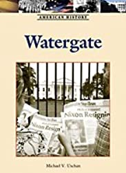 Watergate (American History (Lucent Hardcover))