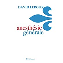 Anesthésie générale (French Edition)