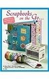 Scrapbooks on the Go, Suzy West, 1574216066