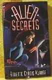 Alien Secrets, Annette Curtis Klause, 0440910382