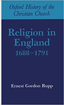 Book Religion in England, 1688-1791 (Oxford History of the Christian Church)