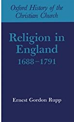 Religion in England, 1688-1791 (Oxford History of the Christian Church)