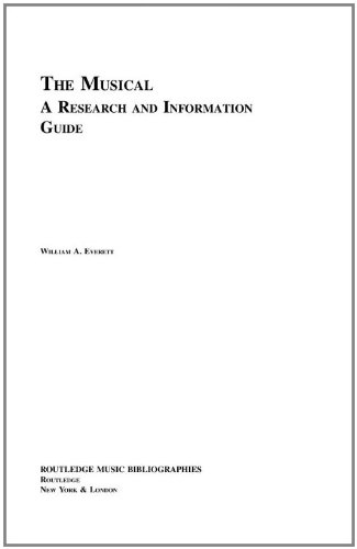 The Musical: A Research and Information Guide (Routledge Music Bibliographies)