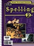 Spelling 2 Home Teacher's Edition (updated), Staff/Faculty of Bob Jones University, 1579243452