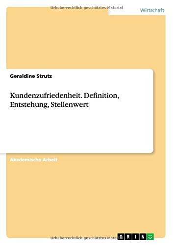 Download Kundenzufriedenheit. Definition, Entstehung, Stellenwert (German Edition) PDF