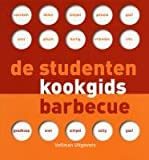 img - for De studentenkookgids barbecue book / textbook / text book