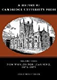 img - for A History of Cambridge University Press: Volume 3, New Worlds for Learning, 1873-1972 book / textbook / text book