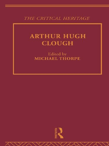 Download Arthur Hugh Clough: The Critical Heritage (The Collected Critical Heritage : Victorian Poets) Pdf