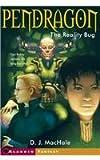 The Reality Bug (Pendragon (Pb))