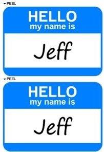 Hello My Name Is Jeff - Sheet of 2 - Window Bumper Laptop Stickers