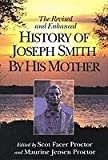 The Revised and Enhanced History of Joseph Smith by His Mother, , 1570082677