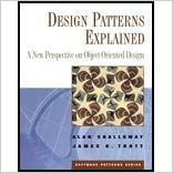 Design Patterns Explained - New Perspective on Object-Oriented Design (02) by Shalloway, Alan - Trott, James [Paperback (2001)]