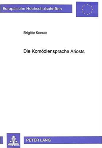 Die Komödiensprache Ariosts (Europäische