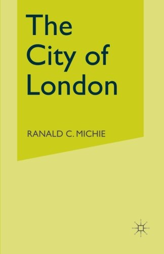 The City of London: Continuity and Change, 1850–1990