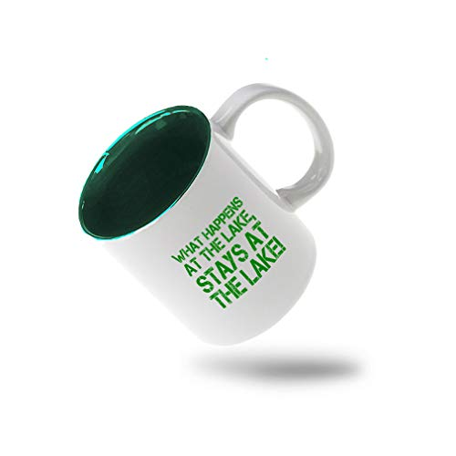 Forest Green What Happens At Lake Stays At The Lake! Ceramic Inner Color Cup Coffee Mug - Green