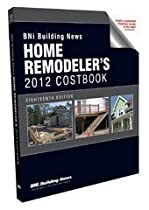 BNI Building News Home Remodeler's Costbook 2012 (Home Remodler's Costbook)