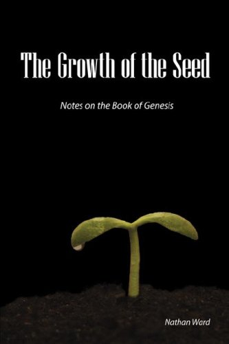 Read Online The Growth of the Seed: Notes on the Book of Genesis pdf epub