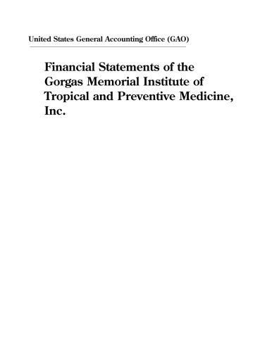Financial Statements of the Gorgas Memorial Institute of Tropical and Preventive Medicine, Inc.