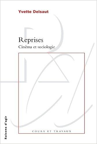 Téléchargement Reprises : Cinéma et sociologie pdf epub