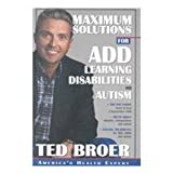 A. D. H. D. - Attention Deficit Hyperactivity Disorder, Ted Broer, 0884197190
