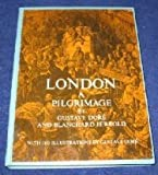 London : A Pilgrimage, Doré, Gustave and Jerrold, Blanchard, 048622306X