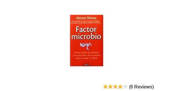 FACTOR MICROBIO: HIROMI SHINYA: 9789585854802: Amazon.com: Books