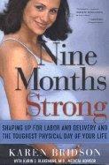 Nine Months Strong (04) by Bridson, Karen - Blakemore, Karin J [Paperback (2004)] ebook