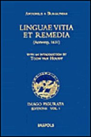 Linguae vitia et remedia (Antwerp, 1631) (Imago Figurata. Editions) by Brand: Brepols Publishers