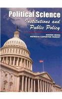 Political Science, Institutions, and Public Policy