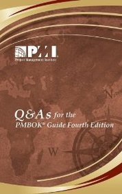 Q and A?s for the Pmbok Guide