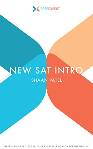 Prep Expert New SAT Intro: Perfect-Score Ivy League Student Reveals How to Ace The New SAT (2016 Redesigned New SAT Prep) cover