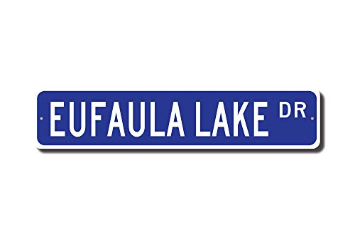 rfy9u7 Eufaula Lake, Eufaula Lake Sign, Eufaula Lake Visitor, Lake Lover, Oklahoma Lake, Eufaula Lake Gift, Custom Street Sign, Quality Metal ()