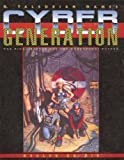 img - for Cyber Generation: The Final battle for the Cyberpunk Future (Evolve or Die) book / textbook / text book